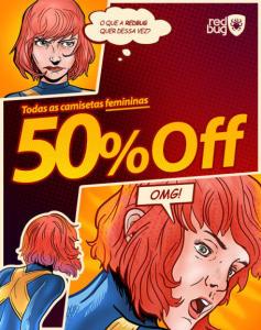 50% OFF nas camisetas femininas na loja RedBug