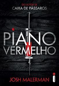 eBook: Piano vermelho - Josh Malerman | R$5