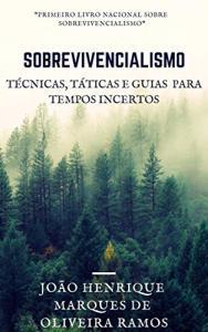 eBook Kindle | Sobrevivencialismo: Táticas, técnicas e guias para tempos incertos