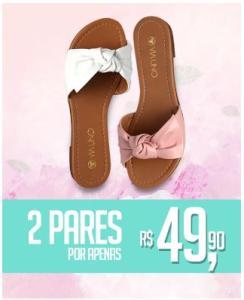 2 Pares de sandálias selecionadas por R$50