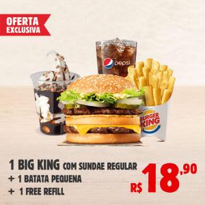 1 combo BIG KING® + Sundae no Burger King - R$18,90