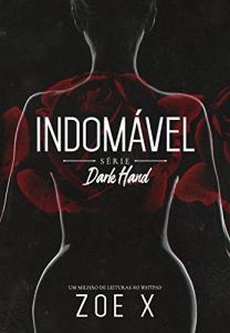 eBook Kindle INDOMÁVEL - Série Dark Hand Vol. 1