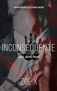 eBook Kindle INCONSEQUENTE - Série Dark Hand Vol. 2