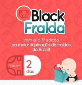Black Fralda - de 11 a 17 de março