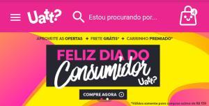 Promoção semana do consumidor: Brinde surpresa ou 10% de desconto e/ou frete em compras no site da Uatt?
