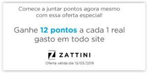 Ganhe 12 pontos Multiplus por real na Zattini