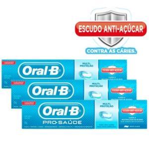 Kit com 3 Cremes Dentais Oral-B Pró-Saúde com Escudo Anti-Açúcar