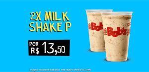 Bobs fã:2 milk shake  por R$:13,50