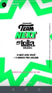 Next : concorra ingresso para o Lolla + 9 amigos mais detalhes abaixo