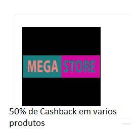 [Marketplace - Shoptime] Varios produtos com 50% de cashback com AME