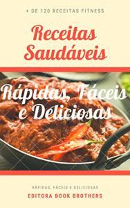 Ebook GRATIS Kindle - 120 Receitas SAUDAVEIS de Salgados: Rápidas, Fáceis e Deliciosas