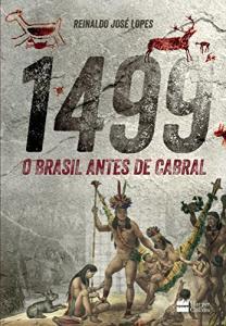 eBook: 1499: O Brasil antes de Cabral | R$8