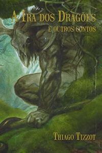 eBook: A ira dos dragões e outros contos | R$4