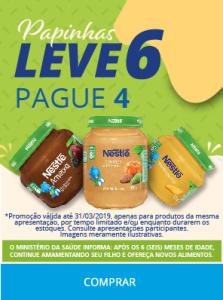 Leve 6 papinhas, pague 4 - Nestlé - Drogaria Onofre