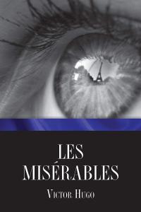 ebook gratuito   Les Miserables - Victor Hugo (English edition)