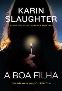 eBook Kindle | A boa filha, por Karin Slaughter - R$9