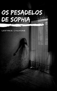 Os Pesadelos De Sophia eBook Kindle (Free)