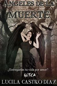 Ángeles de la Muerte: Gótica (Spanish Edition) eBook Kindle (Free)