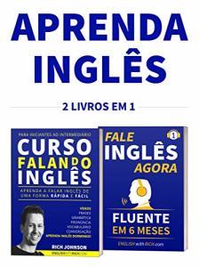 eBook Grátis: Curso Falando Inglês para Iniciantes ao Intermediário & Fale Inglês Agora 1: 2 em 1