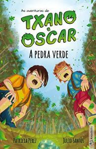 eBook Grátis: A pedra verde - 7 a 12 anos (As aventuras de Txano e Oscar)