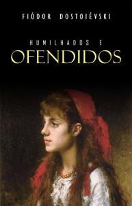 [eBook Kindle] Humilhados e Ofendidos