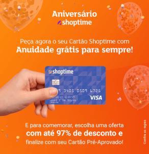 [clientes selecionados] Cartão Shoptime com anuidade grátis e produtos a partir de R$1,99