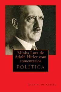 (E-BOOK) MINHA LUTA DE ADOLF HITLER COM COMENTÁRIOS