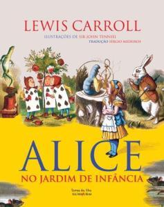 Alice No Jardim de Infância - R$8,90