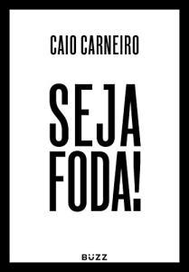 eBook: Seja Foda! R$5