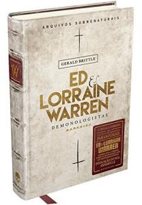 Livro | Ed & Lorraine Warren - Demonologistas: Arquivos Sobrenaturais (capa dura) | R$31