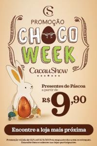 Choco Week Cacau Show - presentes a partir de R$9,90