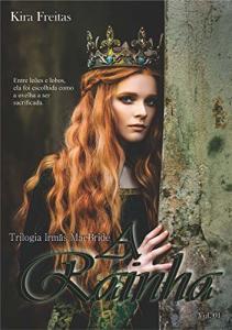 [eBook grátis] A Rainha (Trilogia Irmãs MacBride Livro 1)
