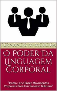 eBook Grátis: O Poder Da Linguagem Corporal
