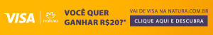 [NATURA] R$ 20 OFF nas compras acima de R$ 150 com cartões VISA