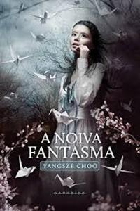 Livro: A Noiva Fantasma | R$33