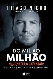 [Cartão Submarino/AME] Livro Do Mil ao Milhão Sem Cortar o Cafezinho por 10,96 (ou 14,62 + 30% de cashback com AME)