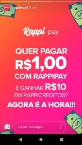 Pague R$1,00 com RappiPay dentro do Aplicativo da Rappi e ganhe R$10,00 em RappiCréditos