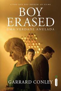 (Ebook) Boy Erased: Uma verdade anulada | R$15