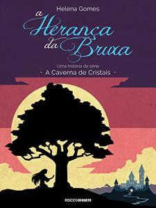 Ebook grátis - A herança da bruxa (A Caverna de Cristais)