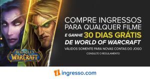 [Ingresso.com] Compre qualquer ingresso e ganhe 30 dias de World of Warcraft!