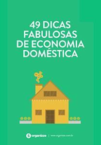 [ebook] 49 dicas fabulosas de economia doméstica: Finanças pessoais