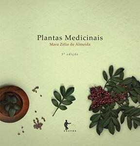 [ebook] Plantas Medicinais - Mara Zélia de Almeida - grátis