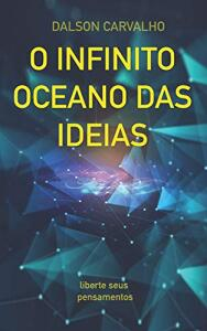 [ebook] O Infinito Oceano das Ideias: liberte seus pensamentos