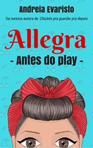[ebook grátis] Allegra: antes do play