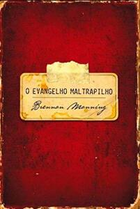 O Evangelho Maltrapilho - Capa Dura | R$18