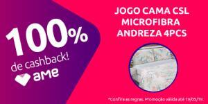 [100% de CashBack via AME/Loja Física] Jogo de Cama CSL Microfibra Andreza 4 PCS