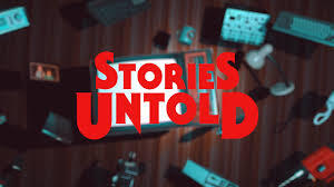 Stories Untold Free - Epic Games