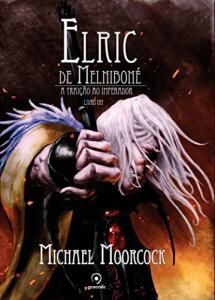 Elric de Melniboné - Livro Um: A traição do imperador | R$27
