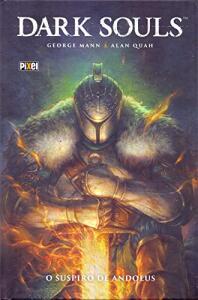 HQ   Dark Souls. O Suspiro de Andolus (capa dura)   R$25