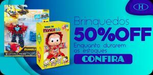 Brinquedos com 50% OFF na Havan